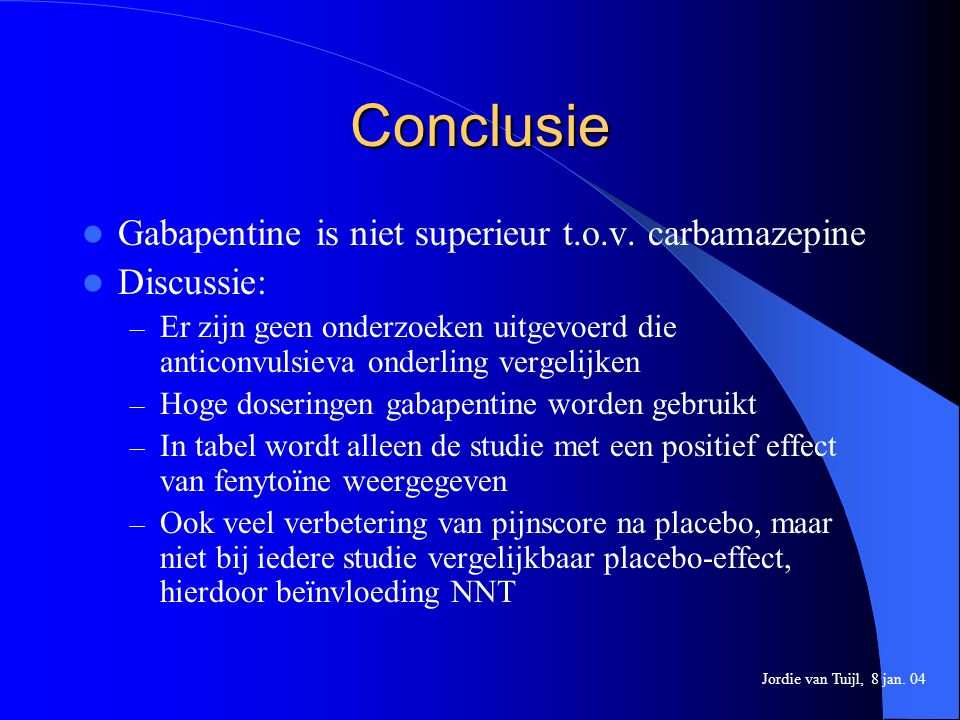 Conclusie Gabapentine is niet superieur t.o.v. carbamazepine