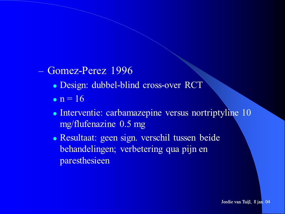 Gomez-Perez 1996 Design: dubbel-blind cross-over RCT n = 16