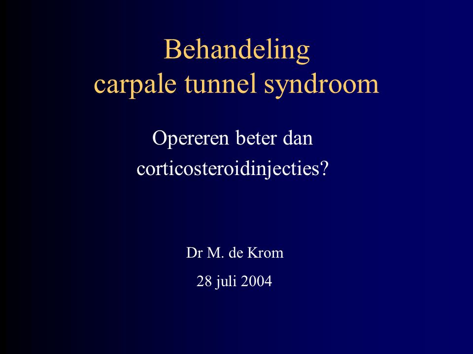Behandeling carpale tunnel syndroom