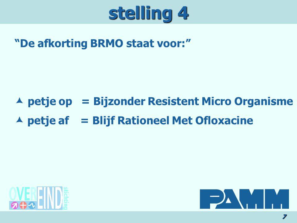 stelling 4 De afkorting BRMO staat voor: