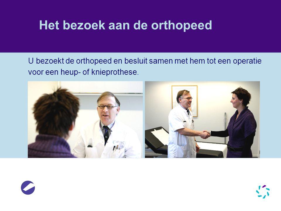 Het bezoek aan de orthopeed