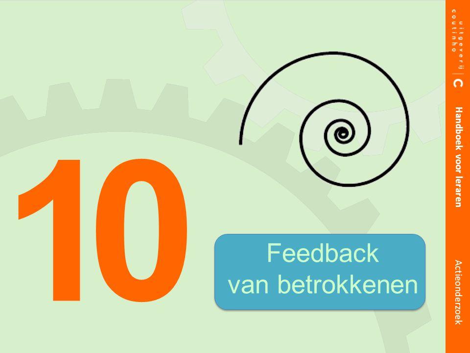 1 Handboek voor leraren Feedback van betrokkenen Actieonderzoek