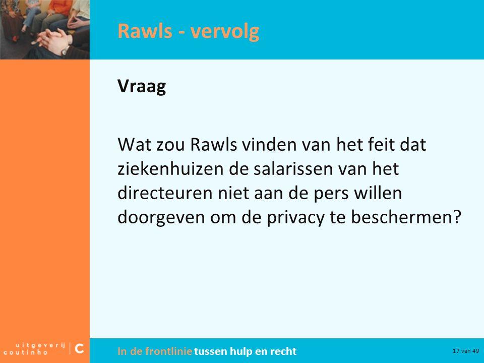 Rawls - vervolg Vraag.