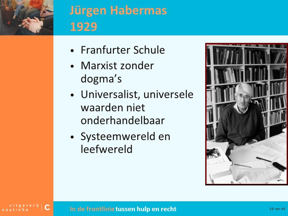 Jürgen Habermas 1929 Franfurter Schule Marxist zonder dogma's