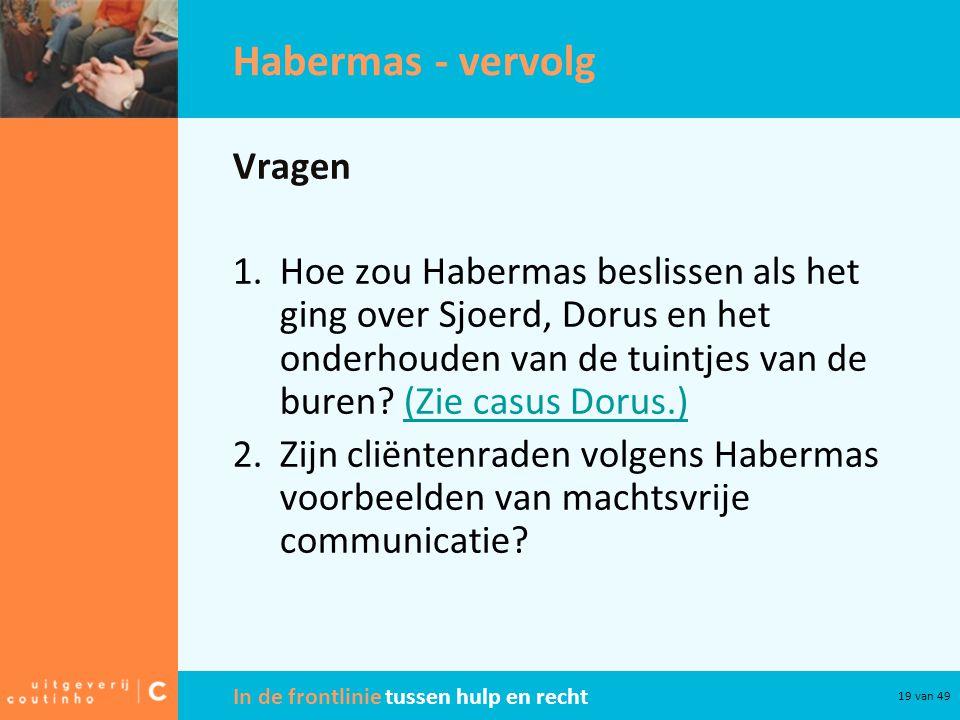 Habermas - vervolg Vragen
