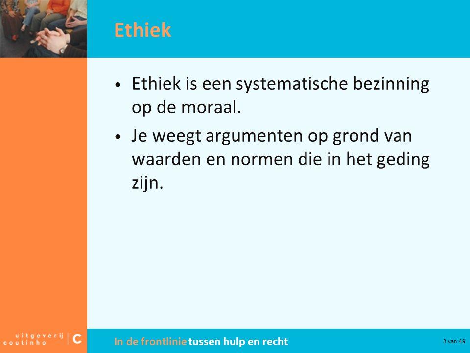 Ethiek Ethiek is een systematische bezinning op de moraal.
