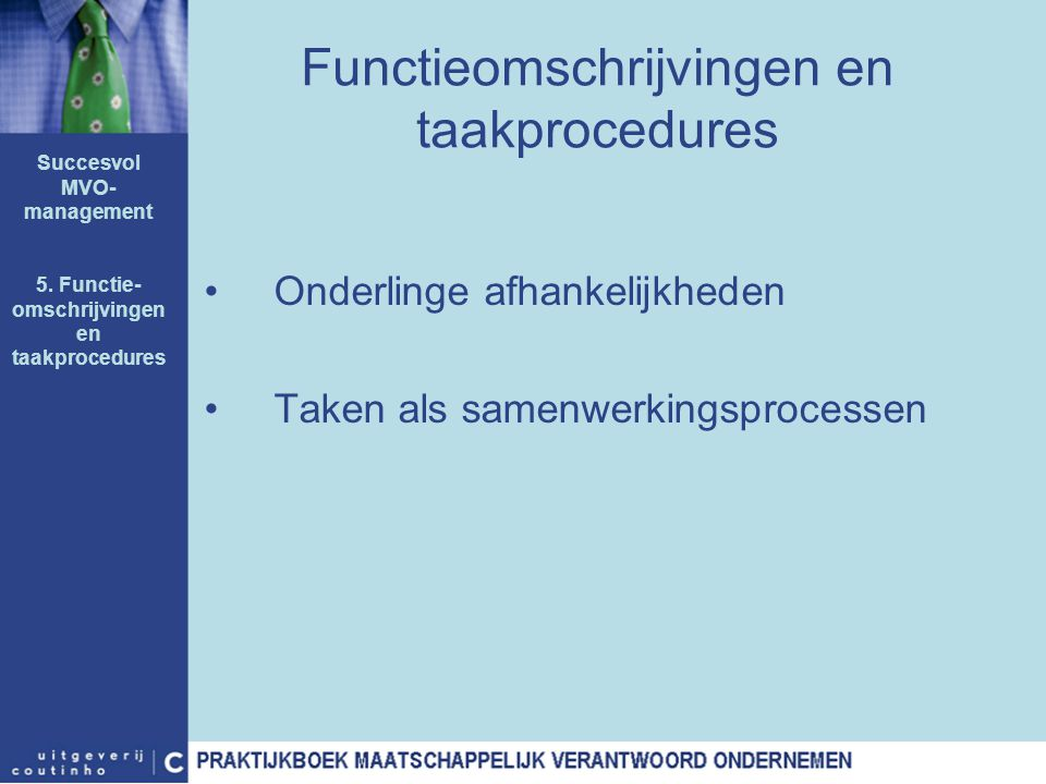 Functieomschrijvingen en taakprocedures