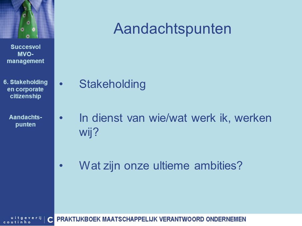 Succesvol MVO-management 6. Stakeholding en corporate citizenship