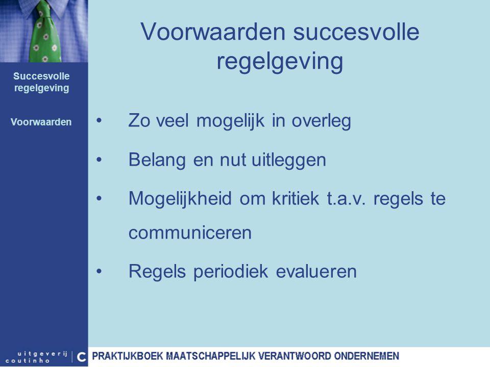 Voorwaarden succesvolle regelgeving
