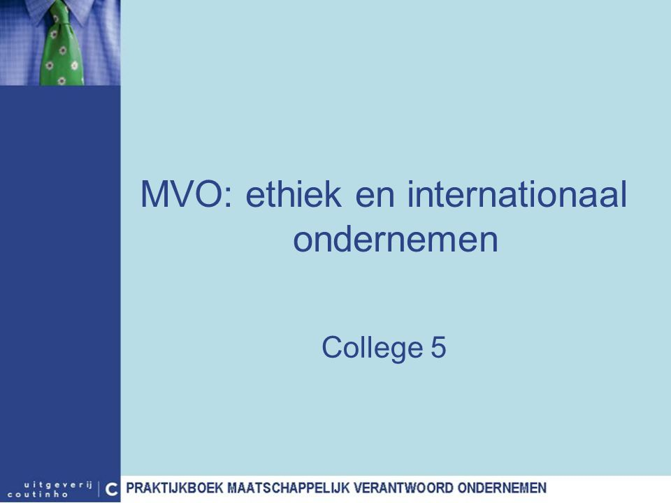 MVO: ethiek en internationaal ondernemen
