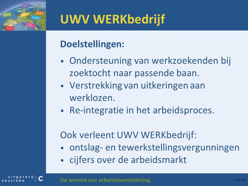 UWV WERKbedrijf Doelstellingen: