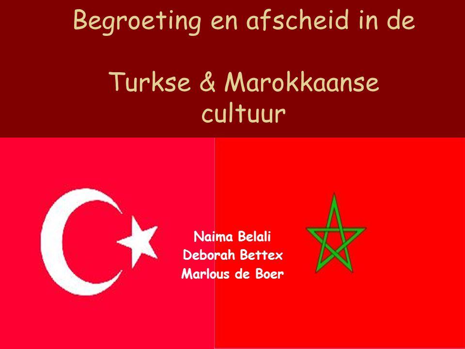 Begroeting en afscheid in de Turkse & Marokkaanse cultuur