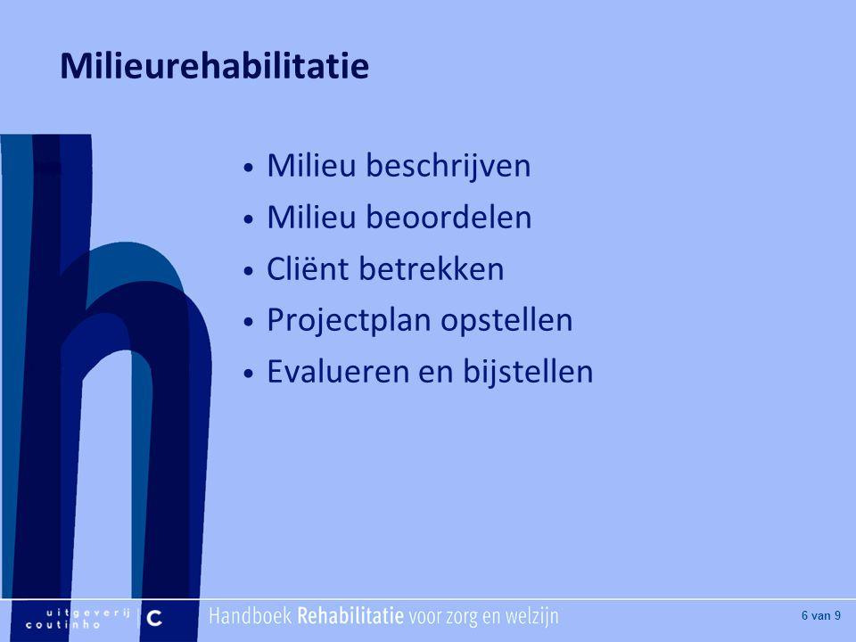 Milieurehabilitatie Milieu beschrijven Milieu beoordelen
