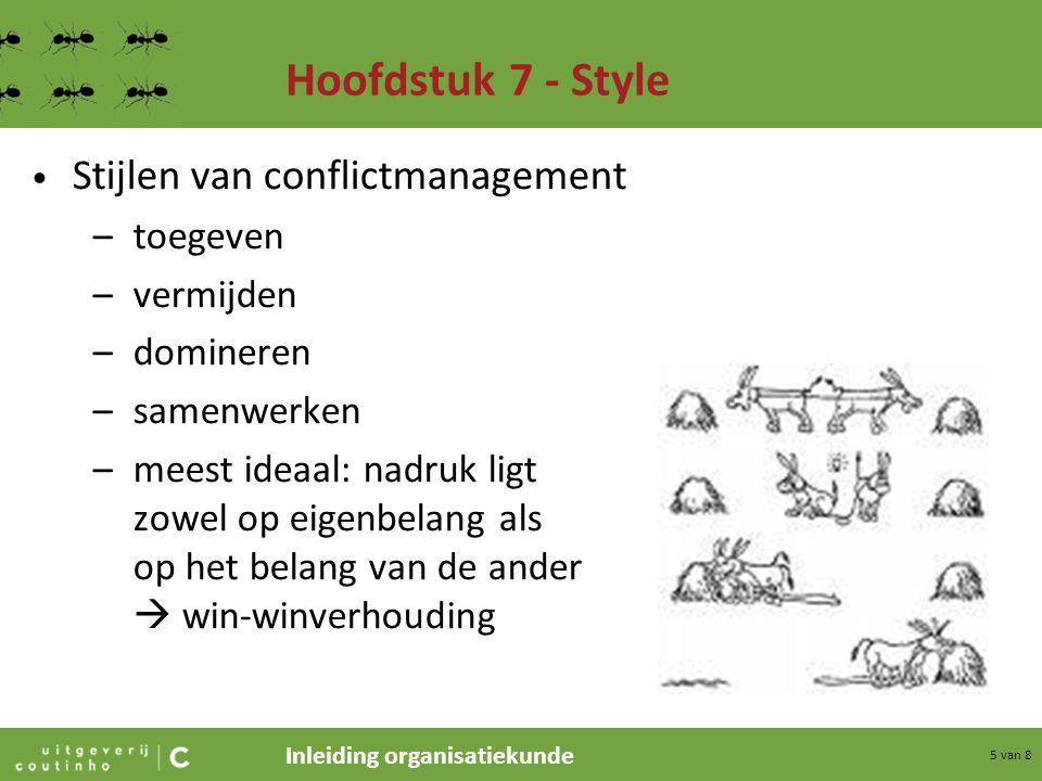 Hoofdstuk 7 - Style Stijlen van conflictmanagement toegeven vermijden