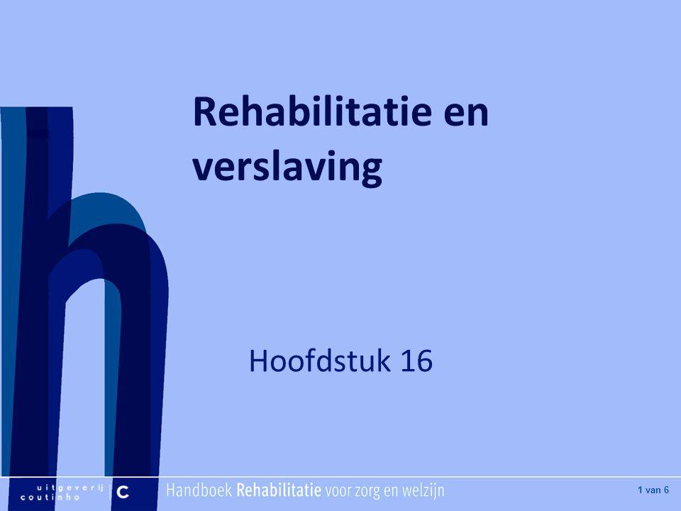 Rehabilitatie en verslaving