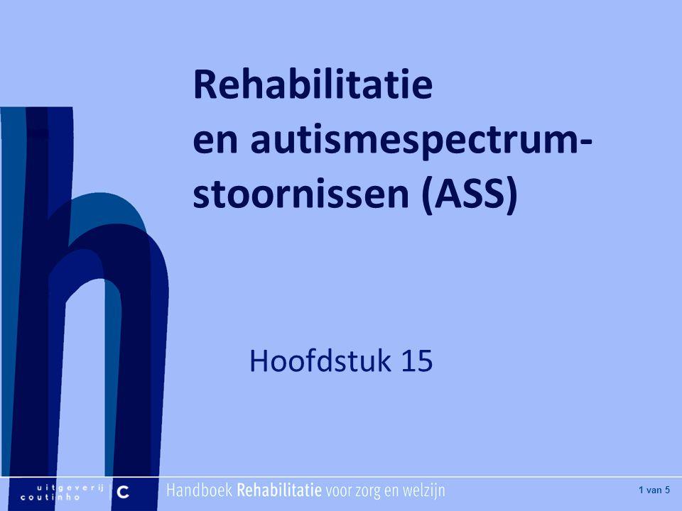 Rehabilitatie en autismespectrum-stoornissen (ASS)