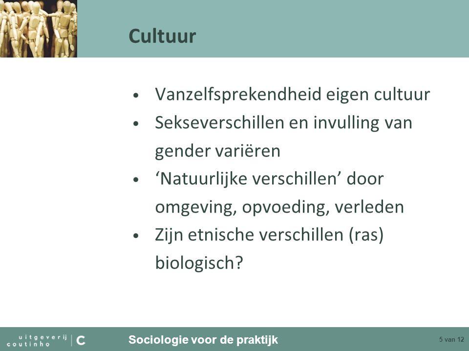 Cultuur Vanzelfsprekendheid eigen cultuur