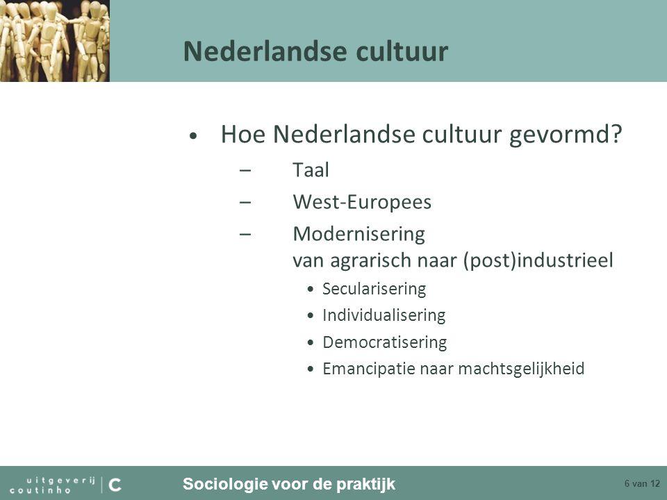 Nederlandse cultuur Hoe Nederlandse cultuur gevormd Taal