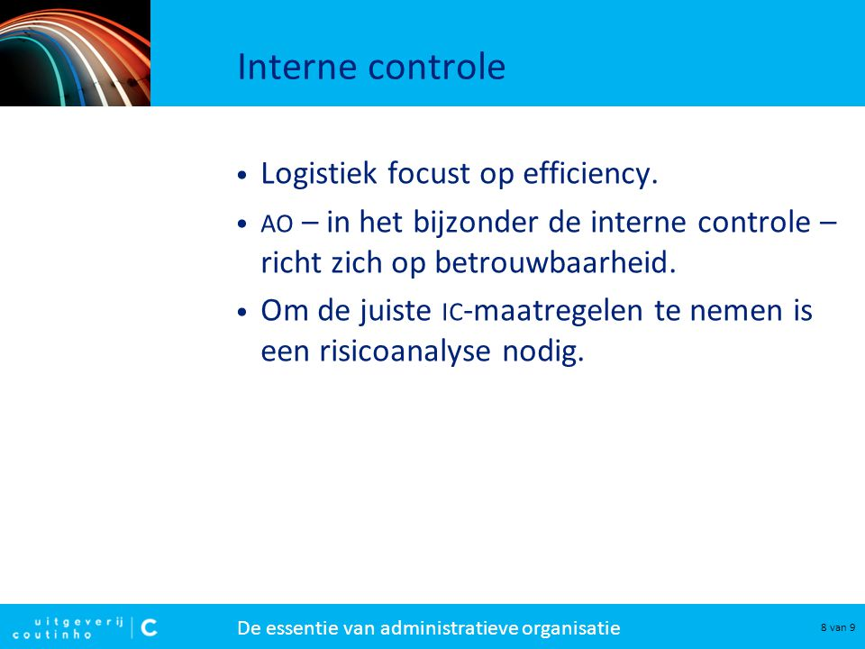 Interne controle Logistiek focust op efficiency.