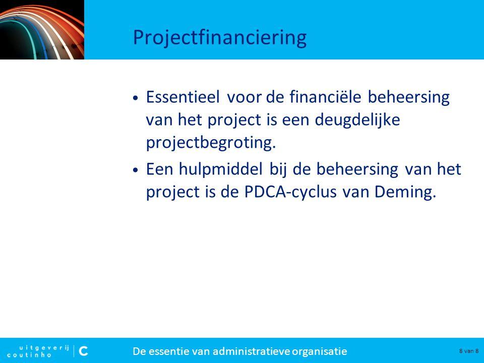 Projectfinanciering Essentieel voor de financiële beheersing