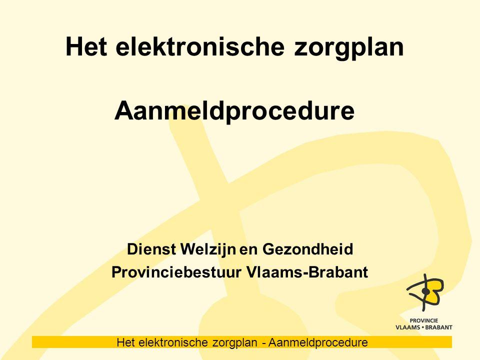 Het elektronische zorgplan Aanmeldprocedure