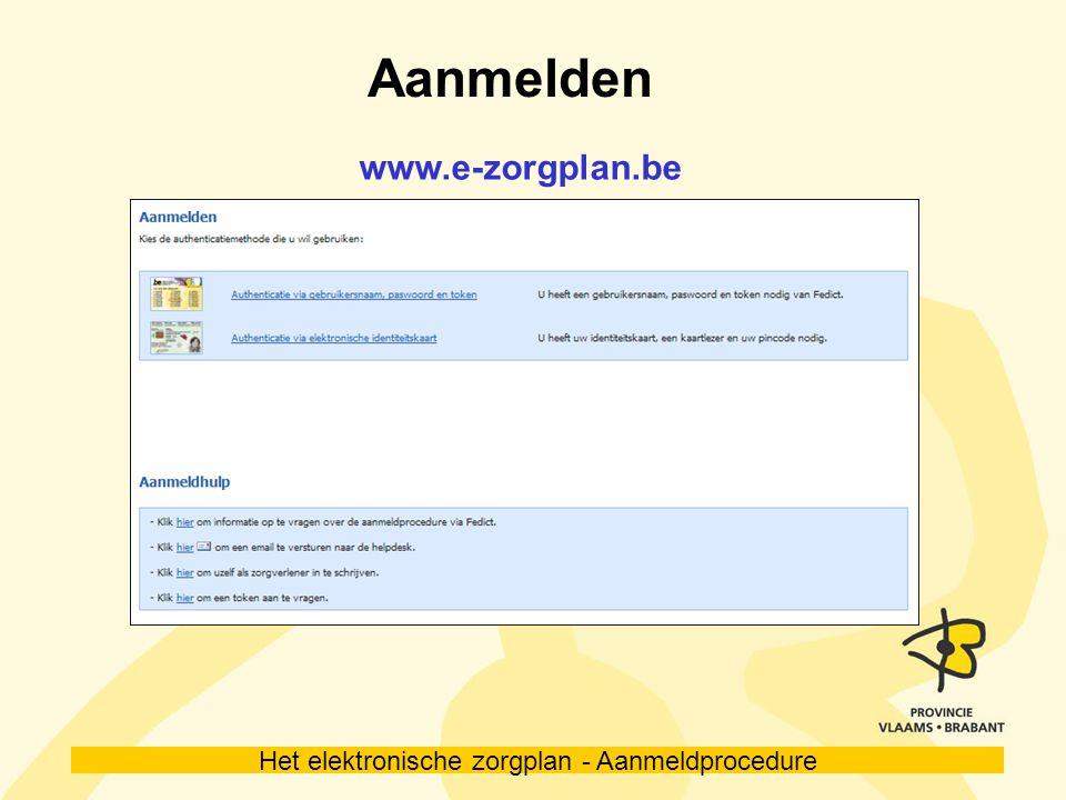 Aanmelden www.e-zorgplan.be 6