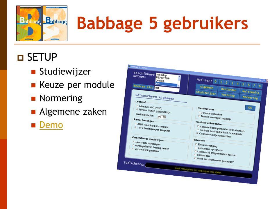 Babbage 5 gebruikers SETUP Studiewijzer Keuze per module Normering