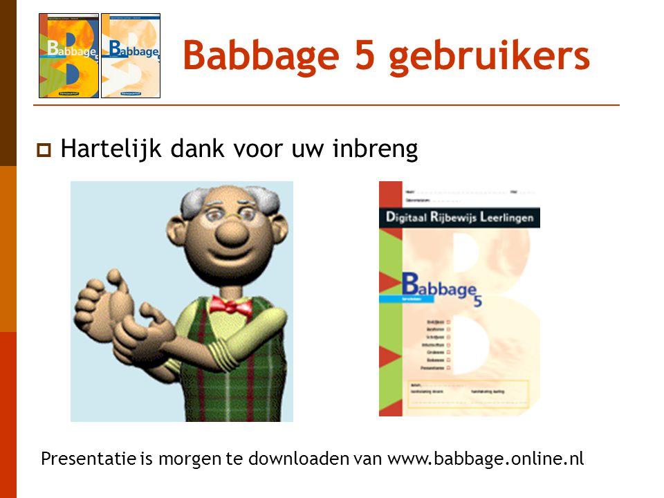 Babbage 5 gebruikers Hartelijk dank voor uw inbreng