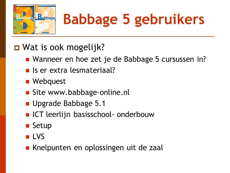 Babbage 5 gebruikers Wat is ook mogelijk