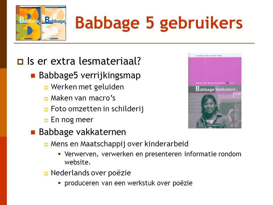 Babbage 5 gebruikers Is er extra lesmateriaal Babbage5 verrijkingsmap