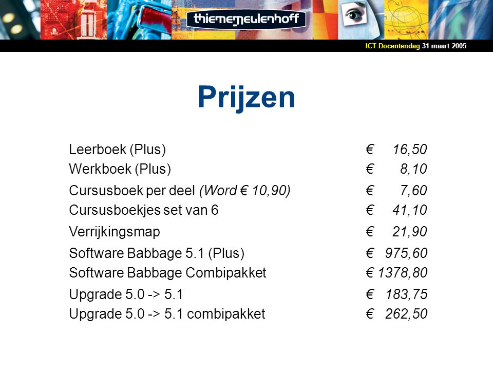 Prijzen Leerboek (Plus) Werkboek (Plus) € 16,50 € 8,10