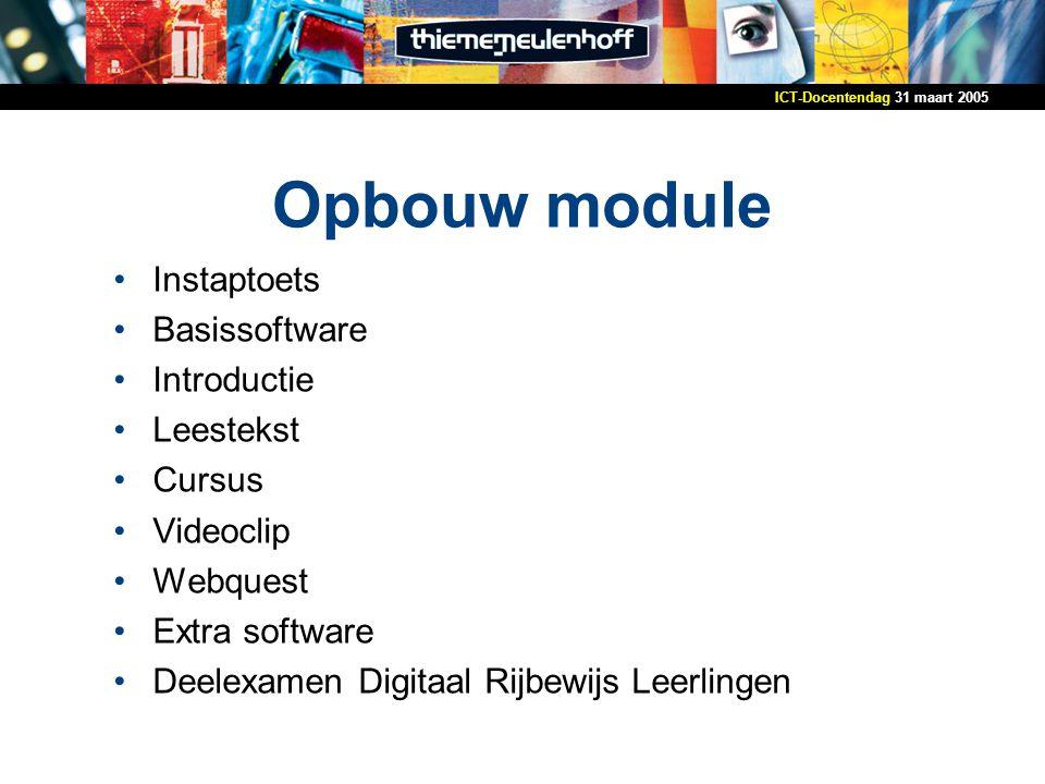 Opbouw module Instaptoets Basissoftware Introductie Leestekst Cursus
