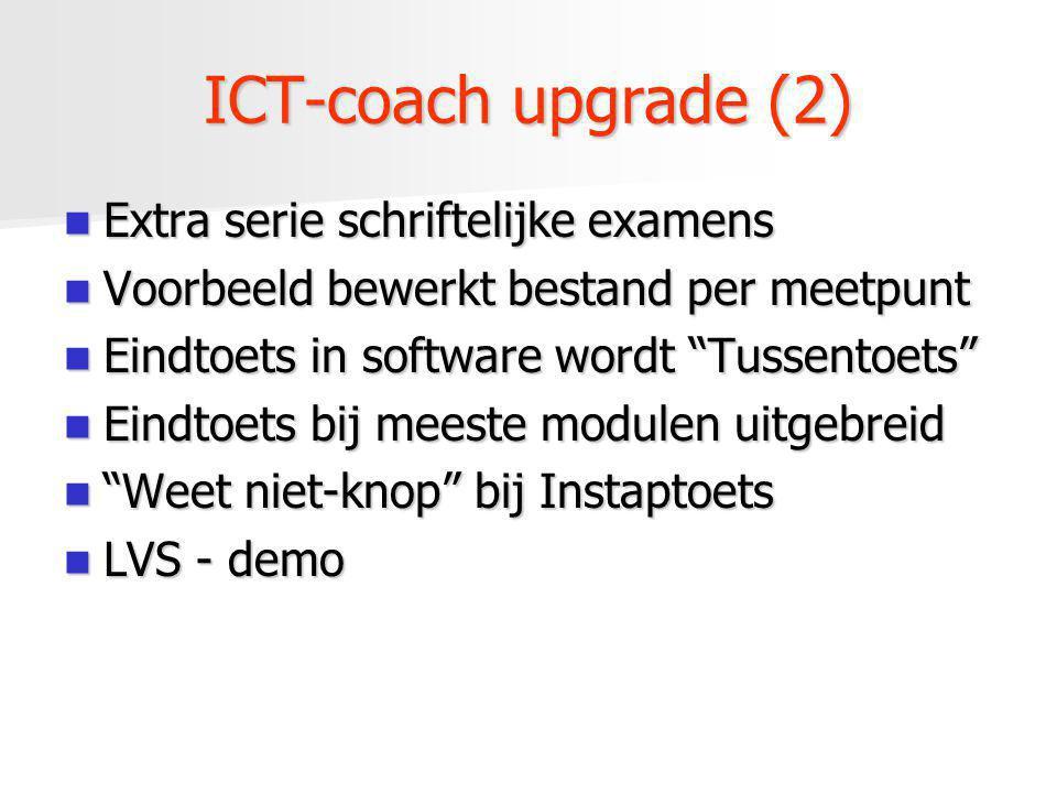 ICT-coach upgrade (2) Extra serie schriftelijke examens