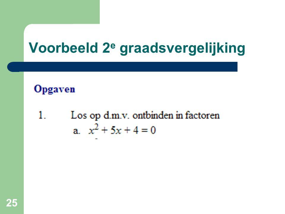 Voorbeeld 2e graadsvergelijking