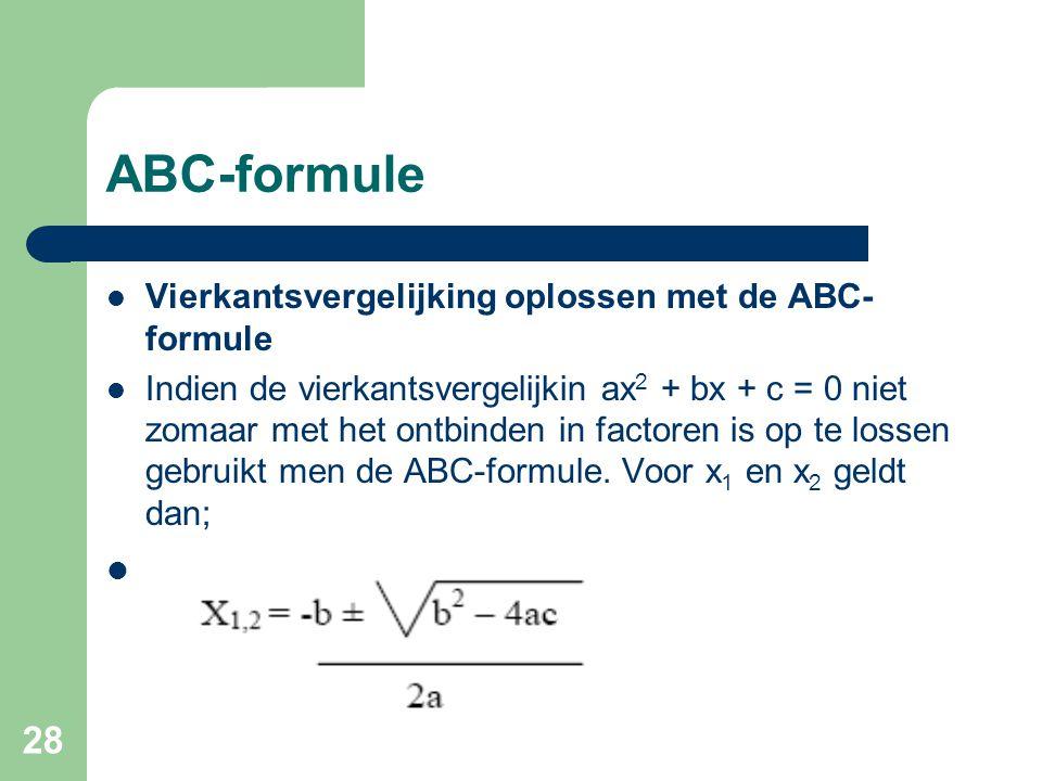 ABC-formule Vierkantsvergelijking oplossen met de ABC-formule