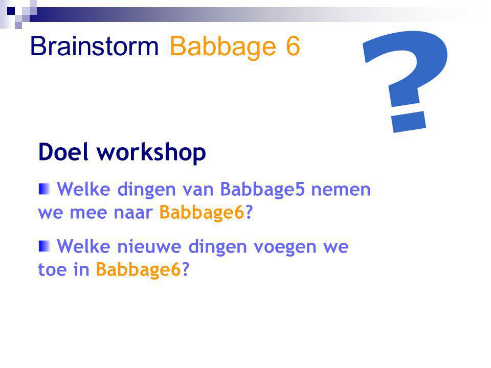 Brainstorm Babbage 6 Doel workshop