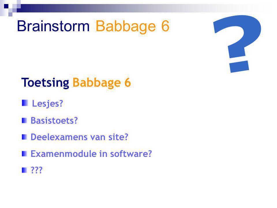Brainstorm Babbage 6 Toetsing Babbage 6 Lesjes Basistoets