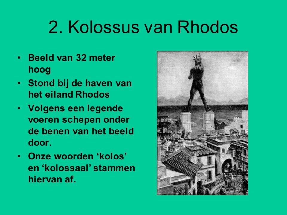 2. Kolossus van Rhodos Beeld van 32 meter hoog