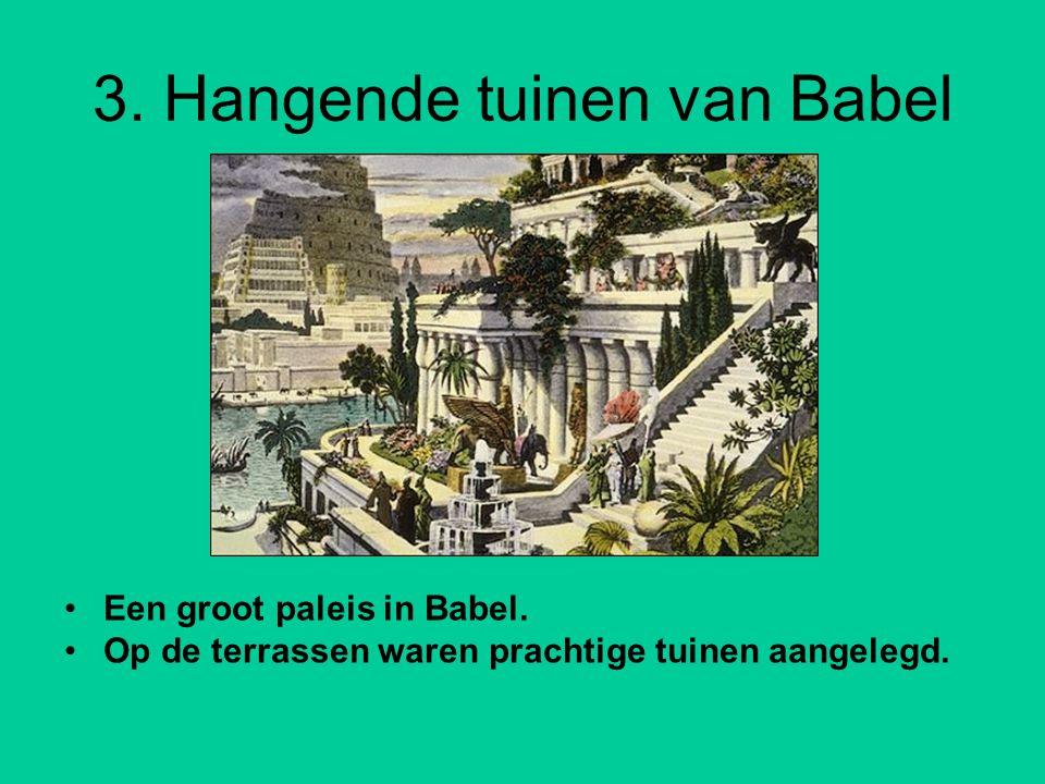 3. Hangende tuinen van Babel