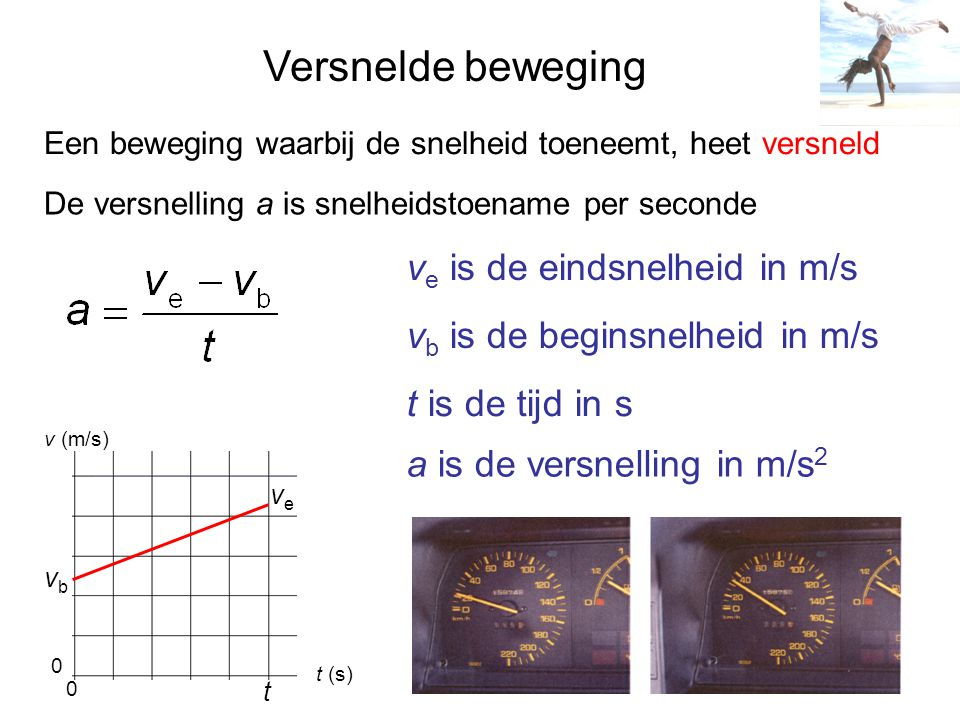 Versnelde beweging ve is de eindsnelheid in m/s