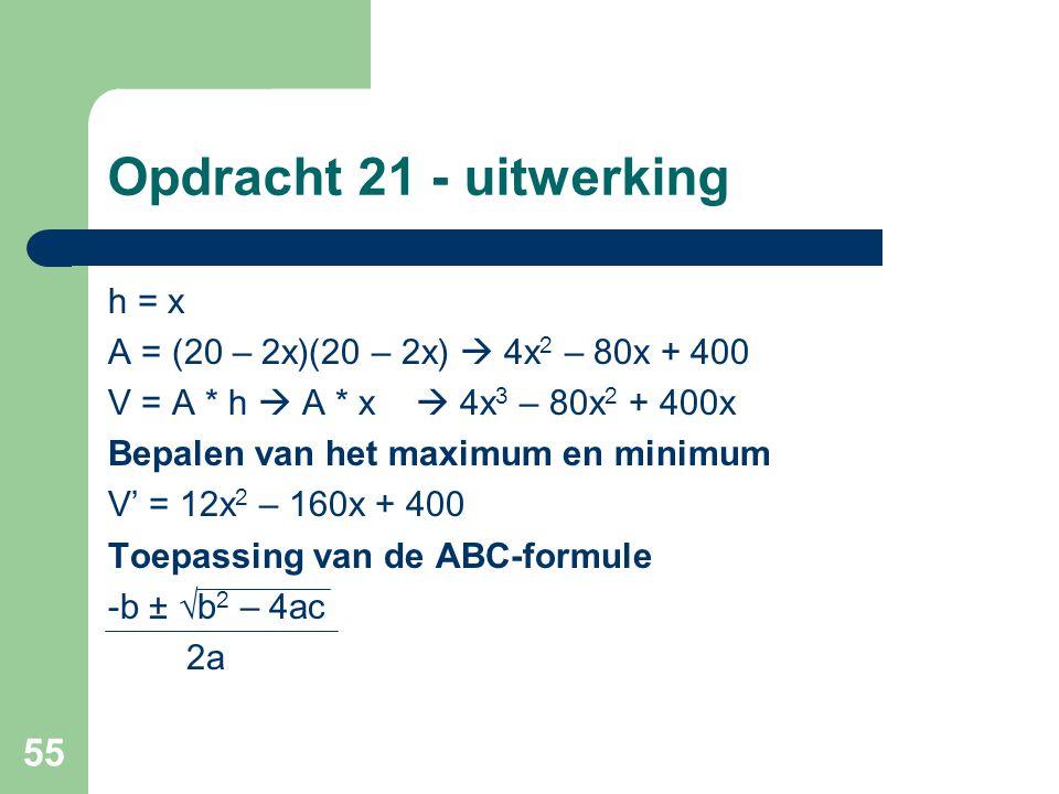 Opdracht 21 - uitwerking h = x