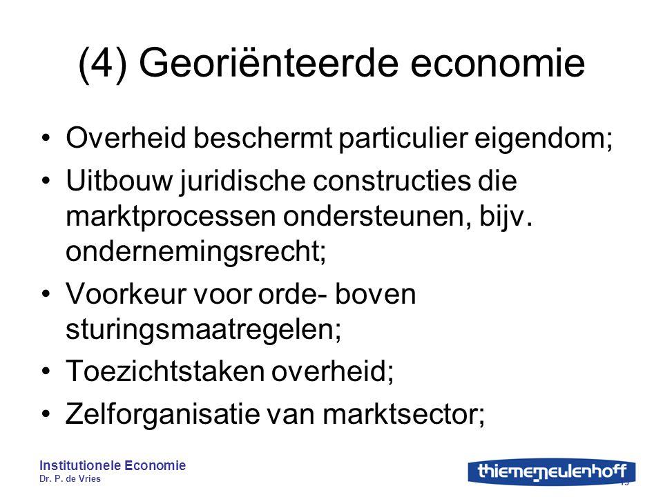 (4) Georiënteerde economie