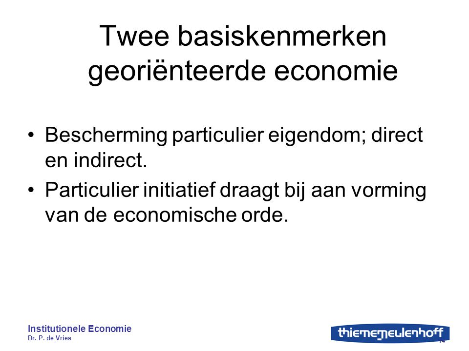 Twee basiskenmerken georiënteerde economie