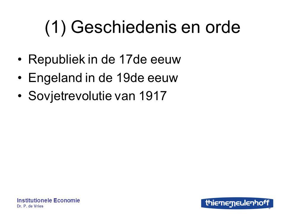 (1) Geschiedenis en orde