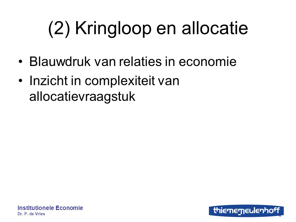 (2) Kringloop en allocatie