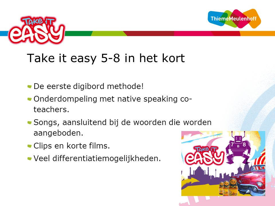 Take it easy 5-8 in het kort