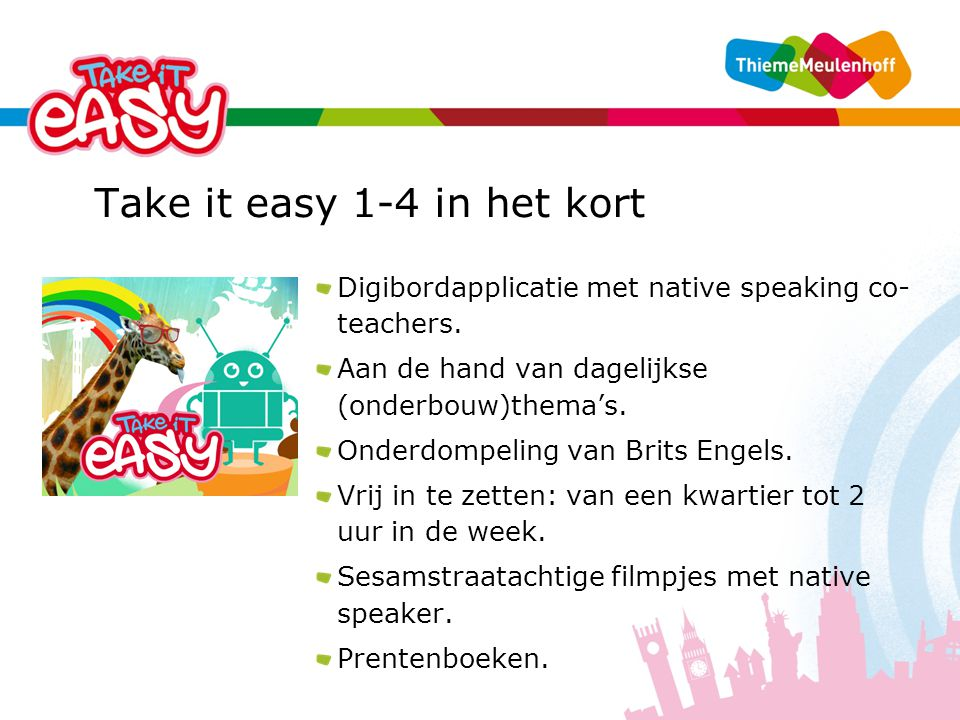 Take it easy 1-4 in het kort