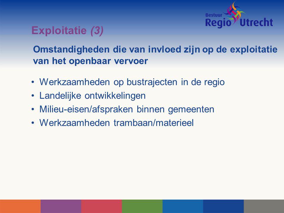 Exploitatie (3) Omstandigheden die van invloed zijn op de exploitatie van het openbaar vervoer. Werkzaamheden op bustrajecten in de regio.