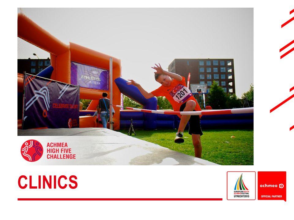 Clinics: -bonden en verenigingen zijn uitgedaagd om zelf een event/activiteit te organiseren rond EYOF 2013.