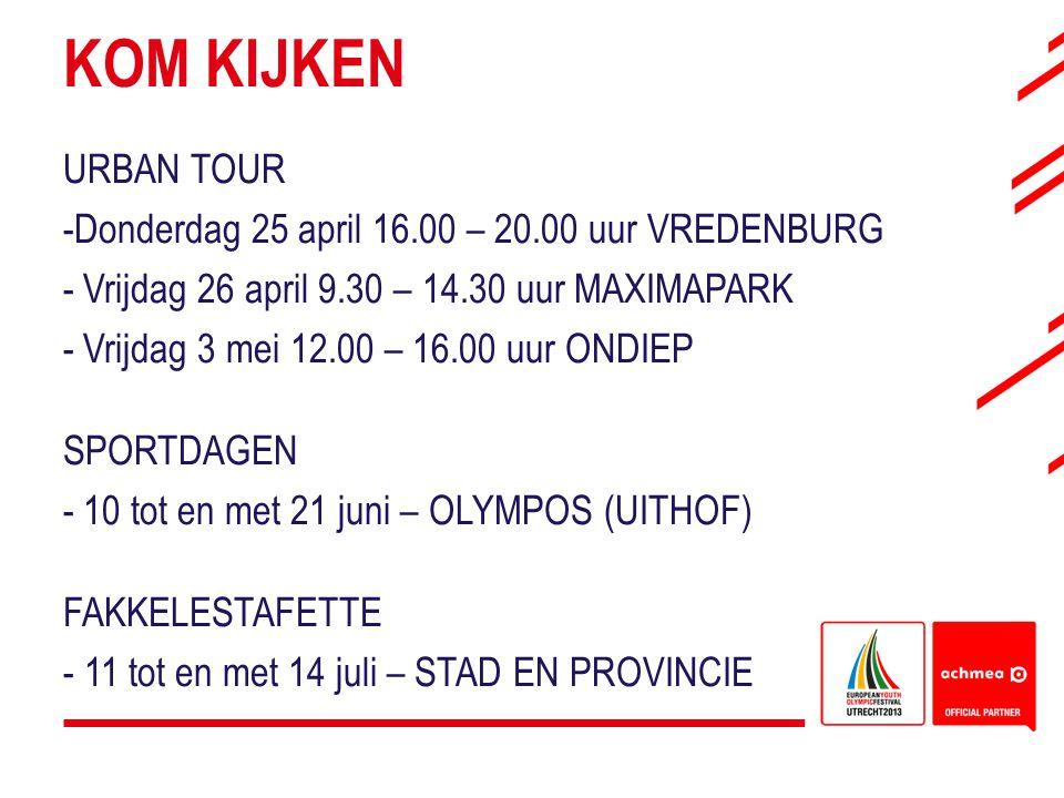 KOM KIJKEN URBAN TOUR Donderdag 25 april 16.00 – 20.00 uur VREDENBURG